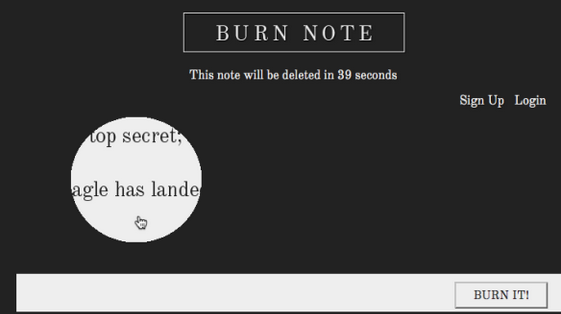BurnNote is a simple web application, which allows users to send private and secret messages to others, minimizing the risks of them […]